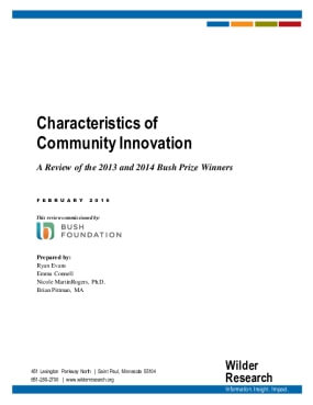 Characteristics of Community Innovation: A Review of the 2013 and 2014 Bush Prize Winners