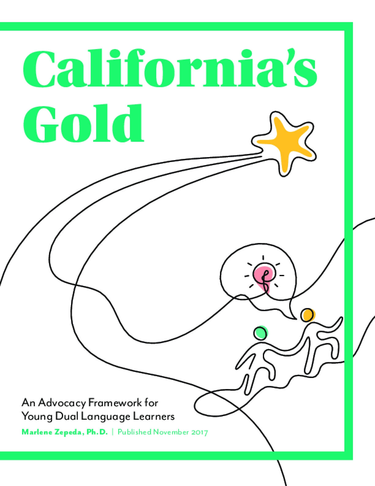 California Gold: An Advocacy Framework for Young Dual Language Learners