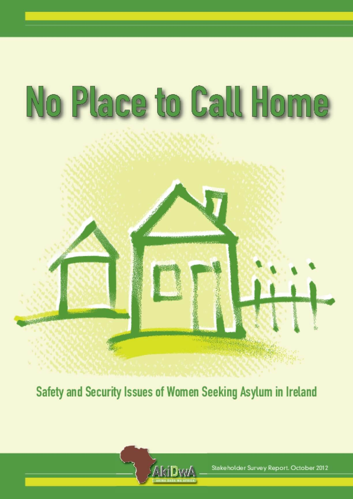 No Place to Call Home: Safety and Security Issues of Women Seeking Asylum in Ireland
