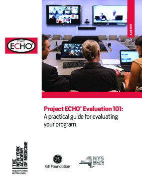 Project ECHO Evaluation 101: A practical guide for evaluating your program