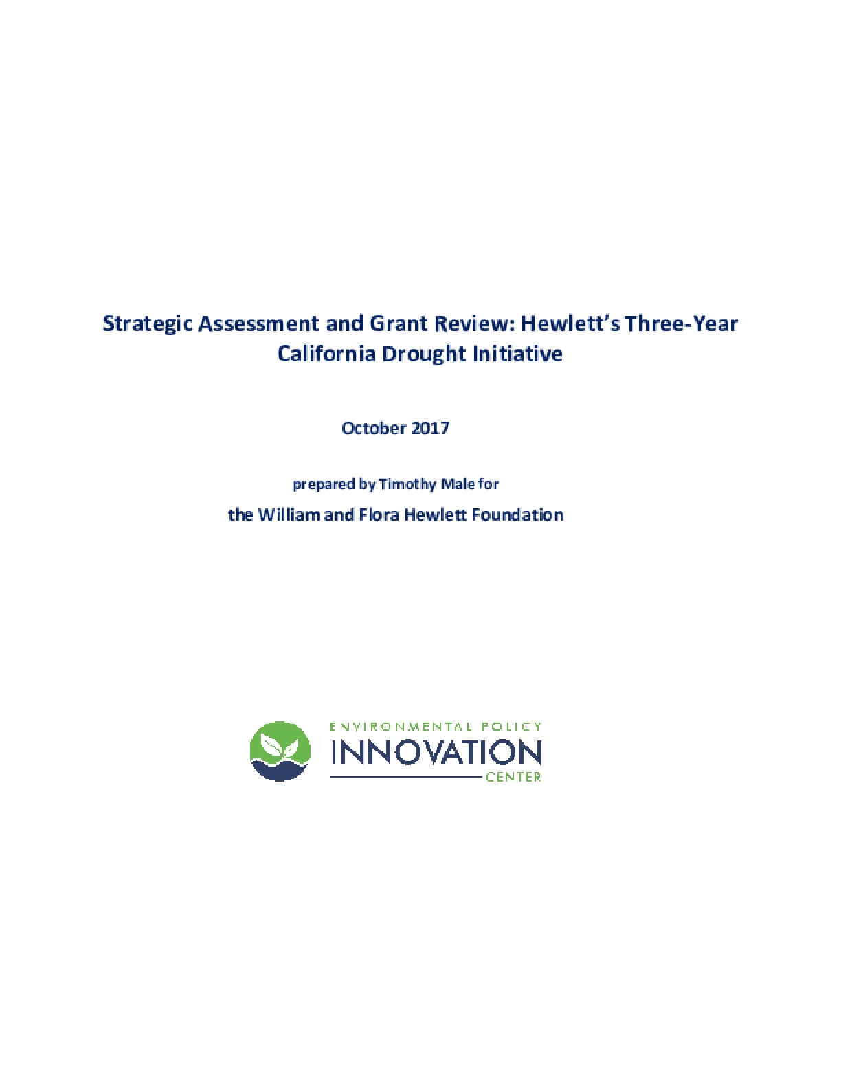 Strategic Assessment and Grant Review: Hewlett's Three-Year California Drought Initiative