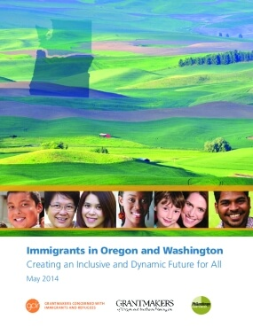 Immigrants in Oregon and Washington: Creating an Inclusive and Dynamic Future for All