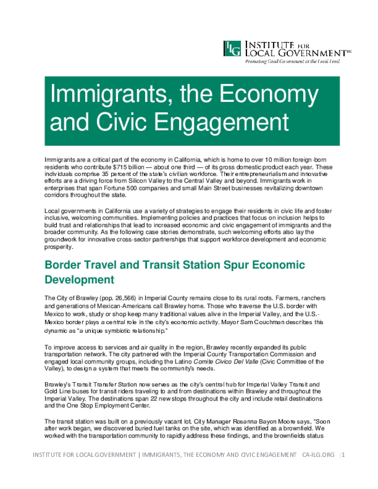 Immigrants, the Economy and Civic Engagement