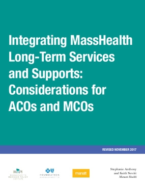 Integrating MassHealth Long-Term Services  and Supports:  Considerations for  ACOs and MCOs - Revised