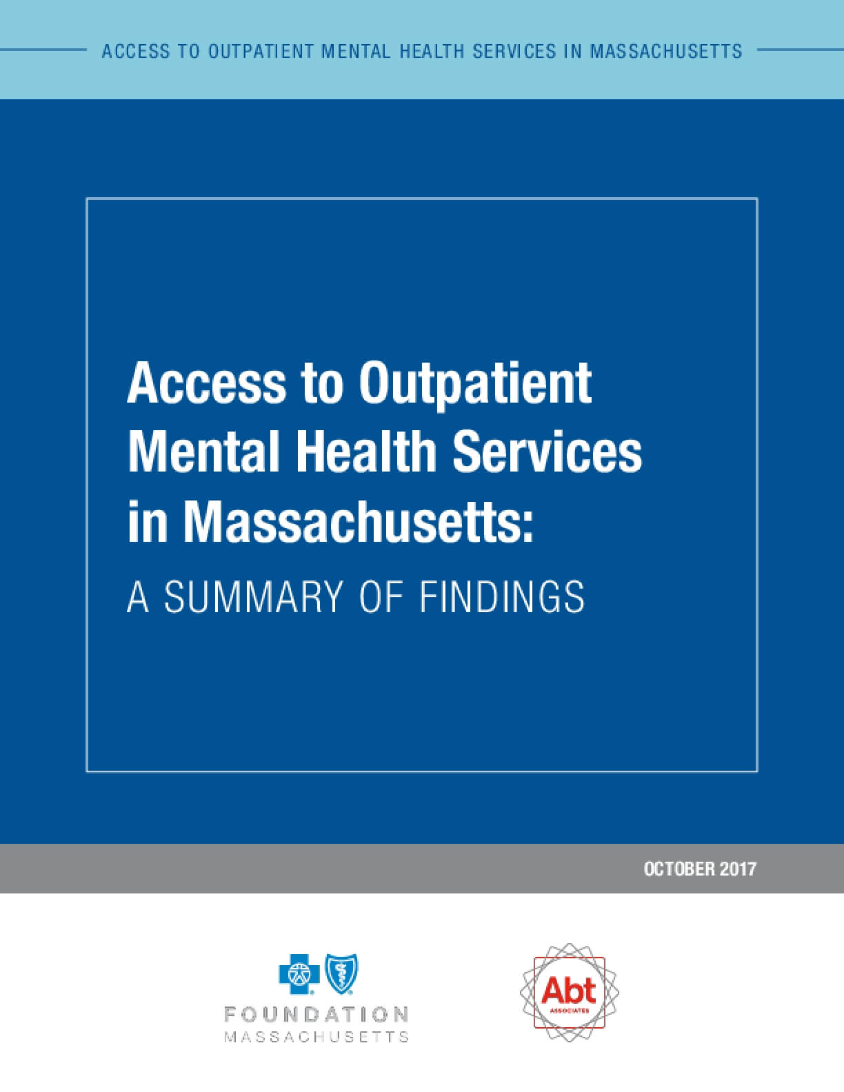 Access to Outpatient  Mental Health Services in Massachusetts: A Summary of Findings