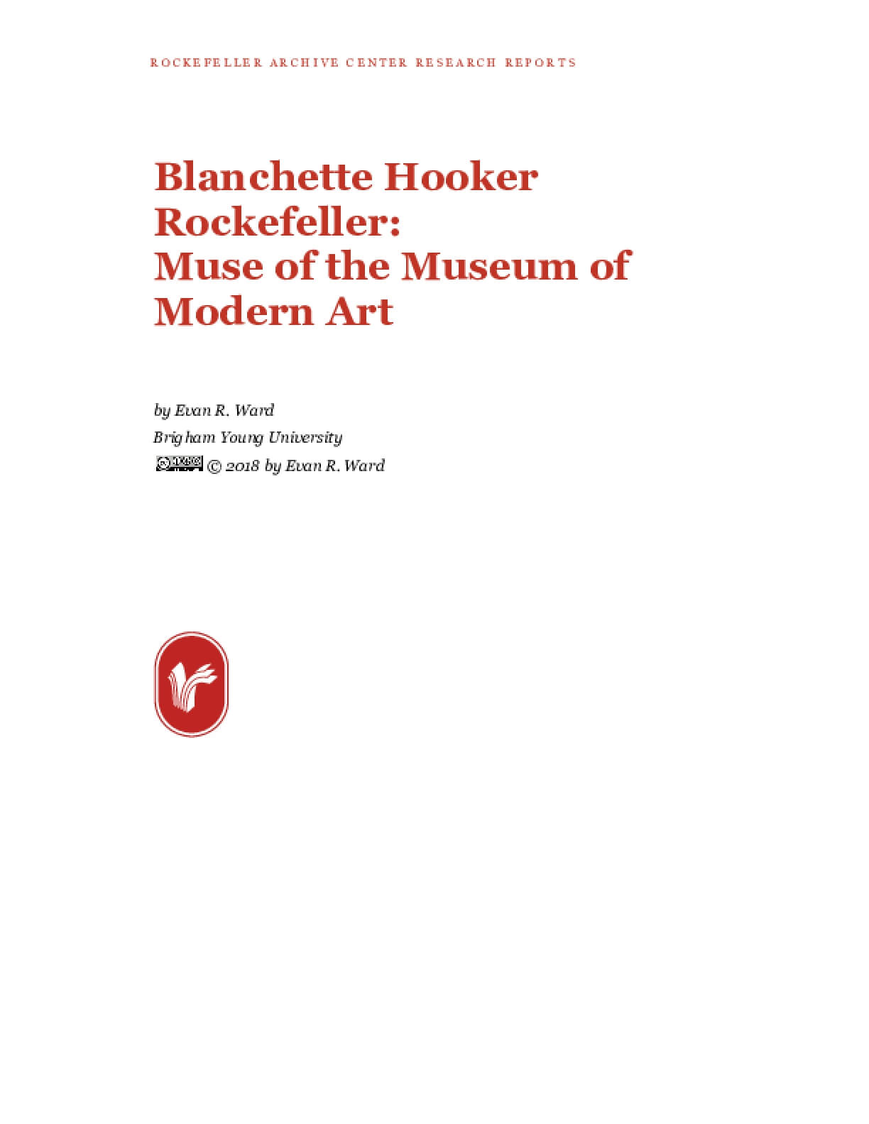 Blanchette Hooker Rockefeller: Muse of the Museum of Modern Art