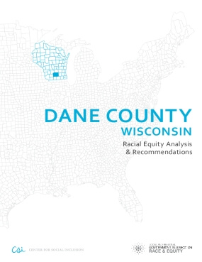 Dane County Wisconsin – Racial Equity Analysis & Recommendations