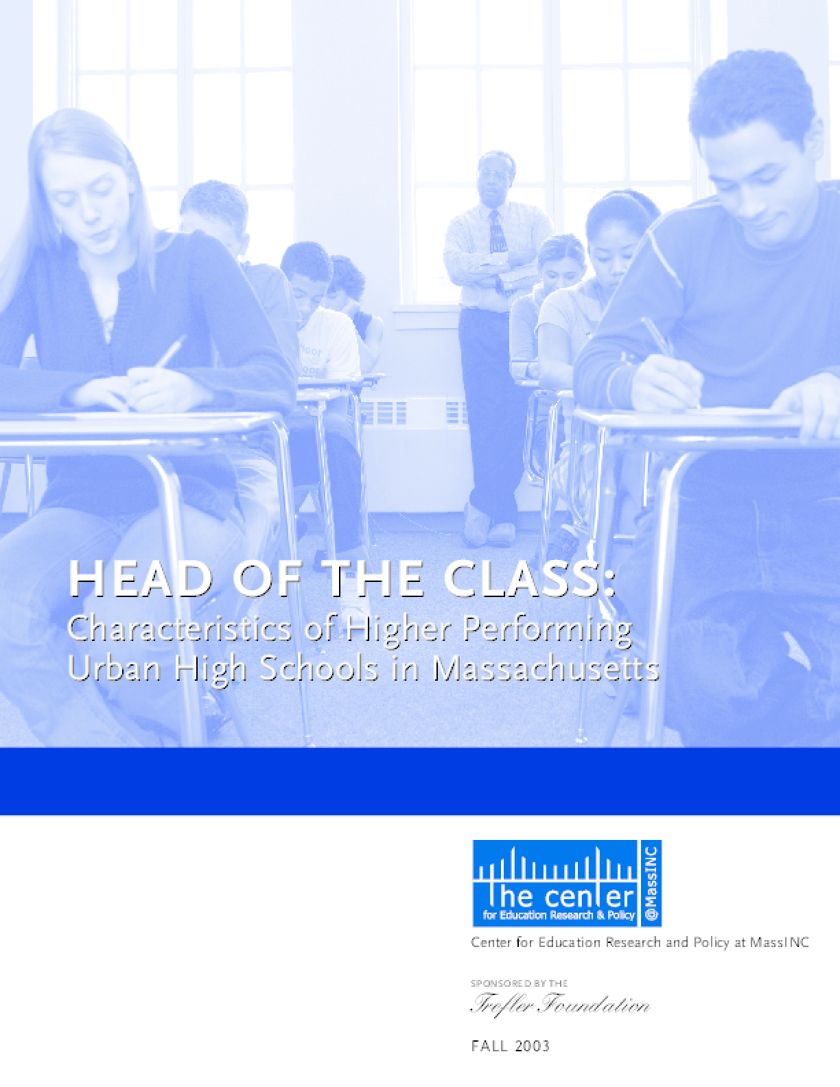 Head of the Class: Characteristics of Higher Performing Urban High Schools in Massachusetts