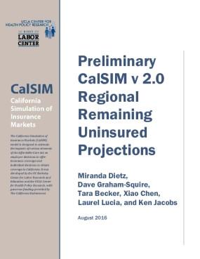 Preliminary Regional Remaining Uninsured 2017 Data Book, California Simulation of Insurance Markets (CalSIM) version 2.0