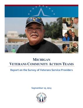 Michigan Veterans Community Action Teams: Report On The Survey Of Veterans Service Providers