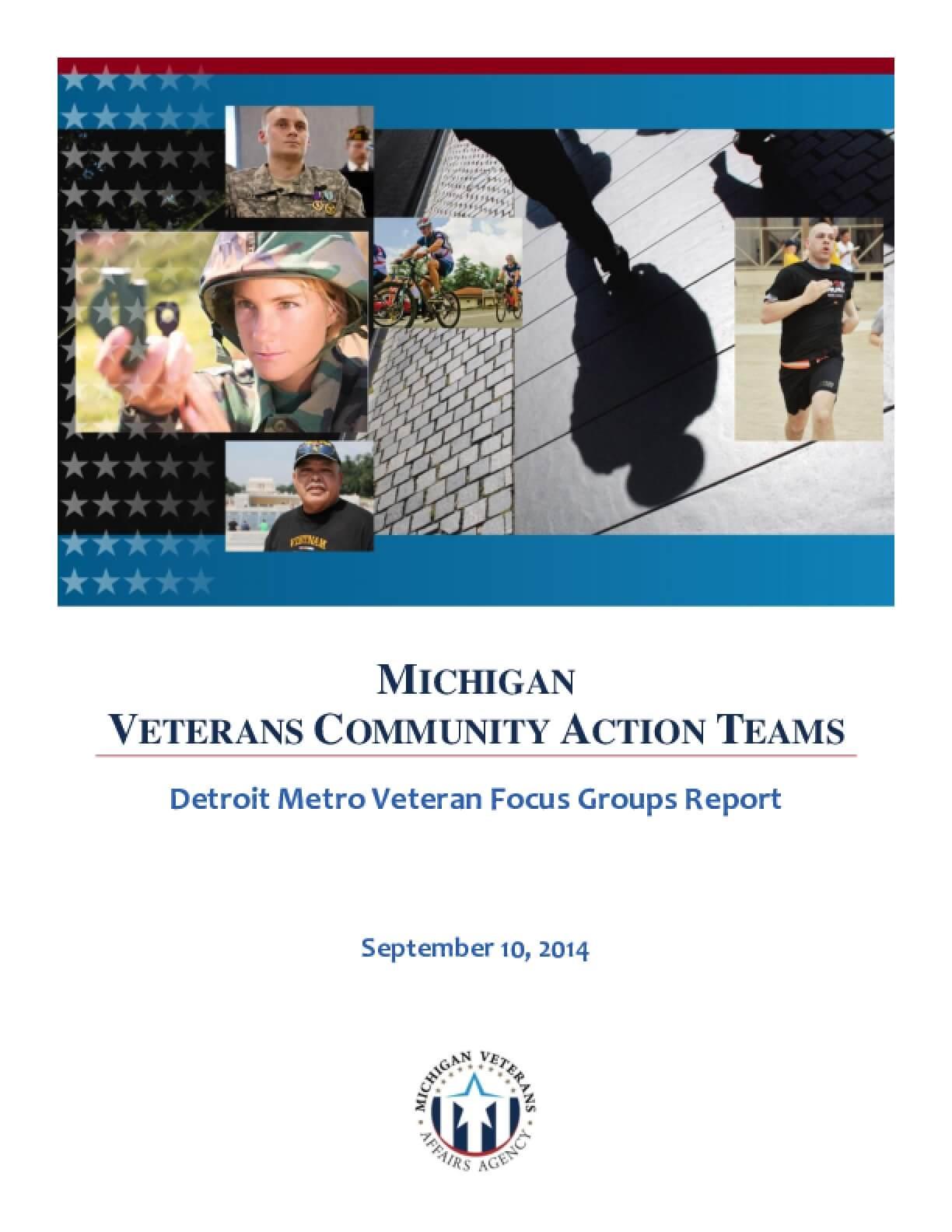 Michigan Veterans Community Action Teams: Detroit Metro Veteran Focus Groups Report