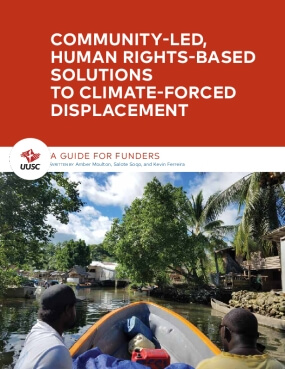 Community-Led, Human Rights-Based Solutions to Climate-Forced Displacement