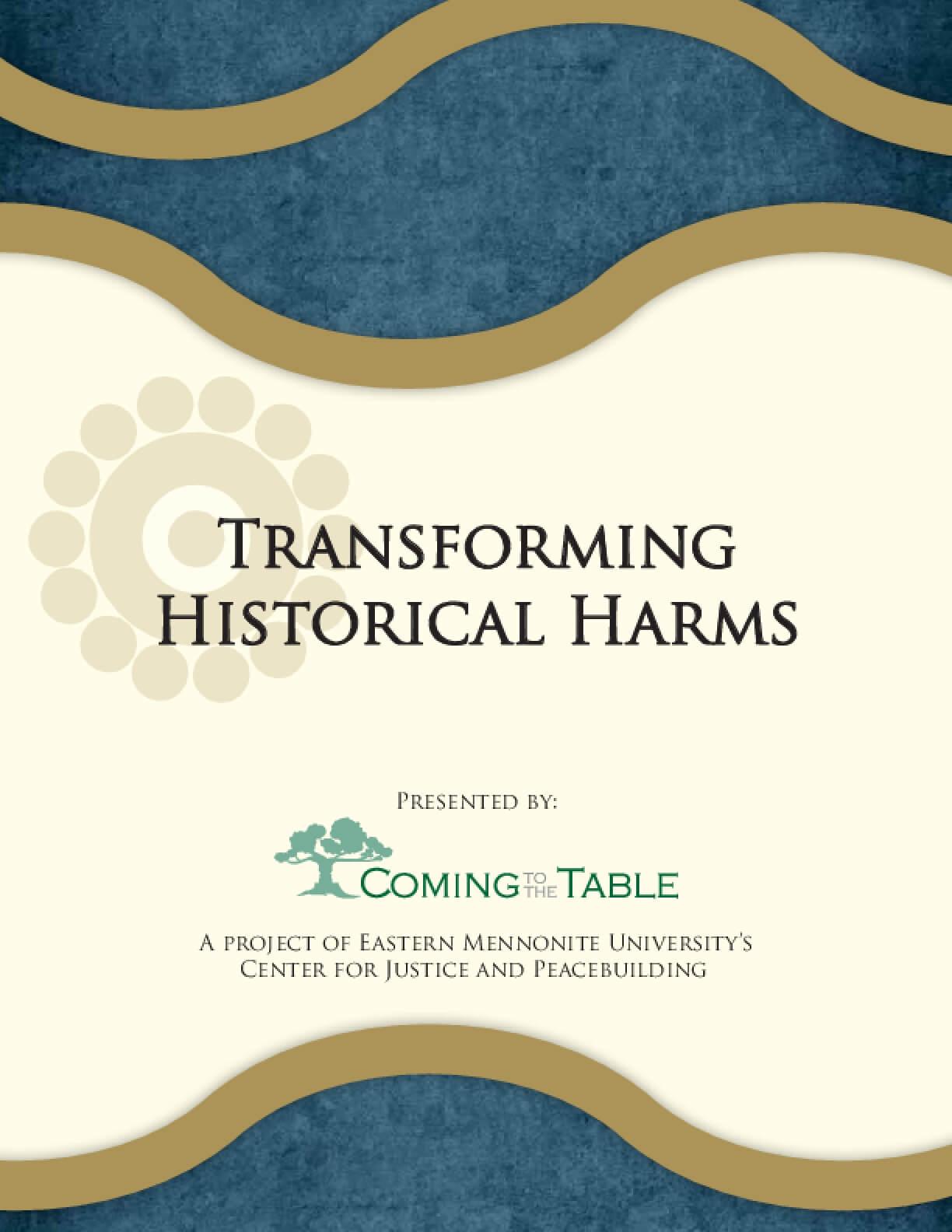 Transforming Historical Harms