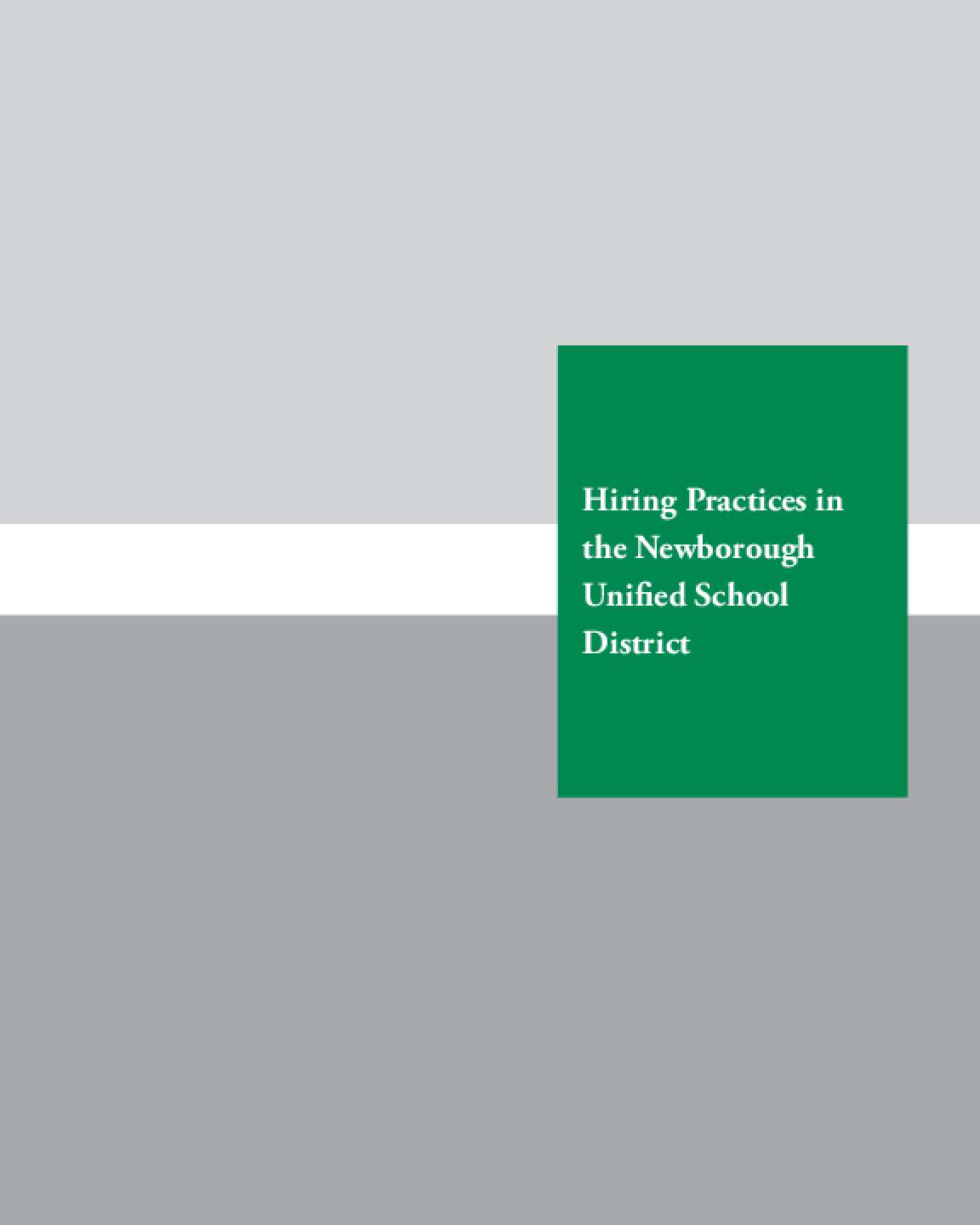Hiring Practices in the Newborough Unified School District