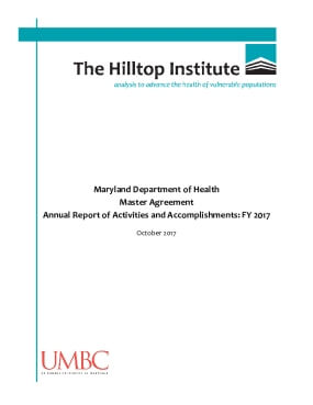 Maryland Department of Health Master Agreement Annual Report of Activities and Accomplishments: FY 2017