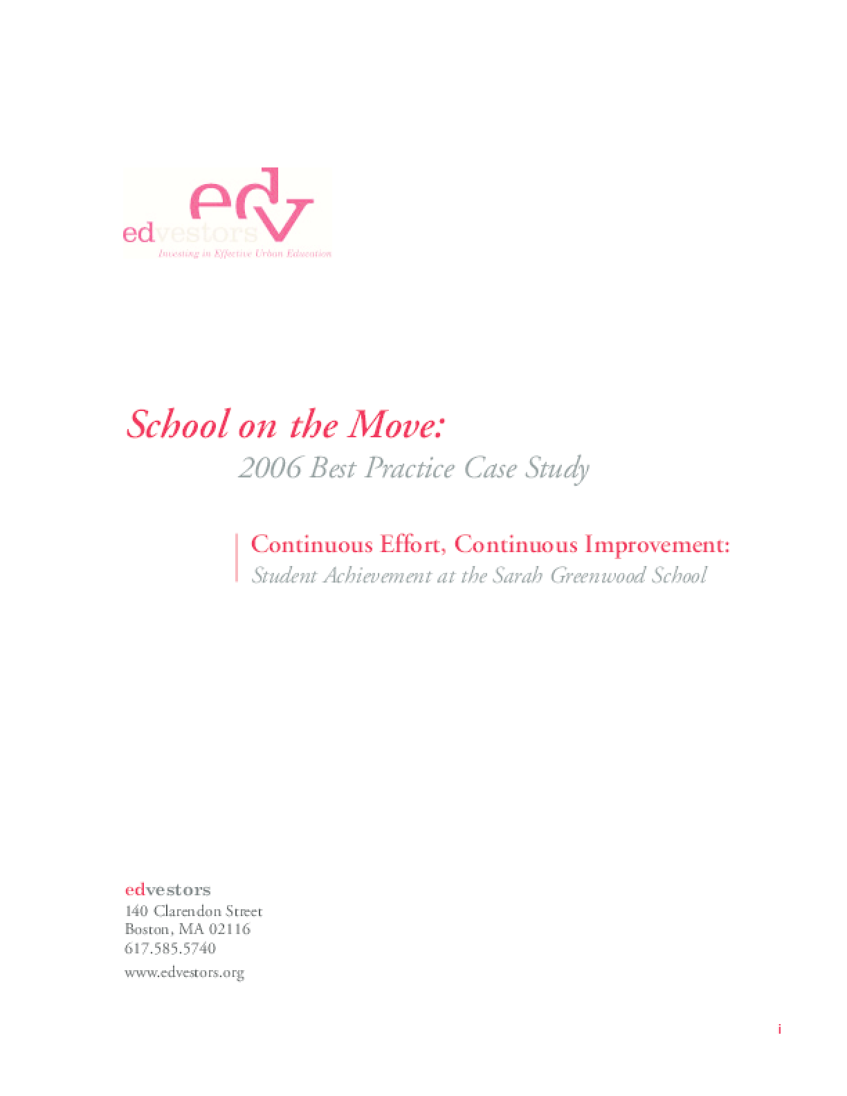 School on the Move: 2006 Best Practices Case Study -- Continuous Effort, Continuous Improvement: Student Achievement at the Sarah Greenwood School
