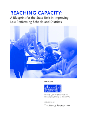 Reaching Capacity: A Blueprint for the State Role in Improving Low Performing Schools and Districts