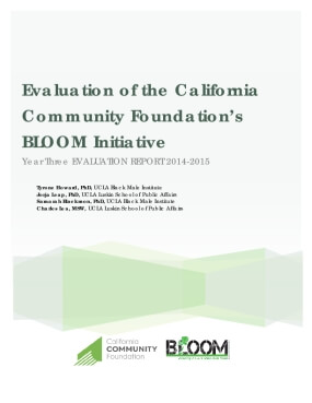 Evaluation of the California Community Foundation's BLOOM Initiative Year Three Evaluation Report, 2014-2015