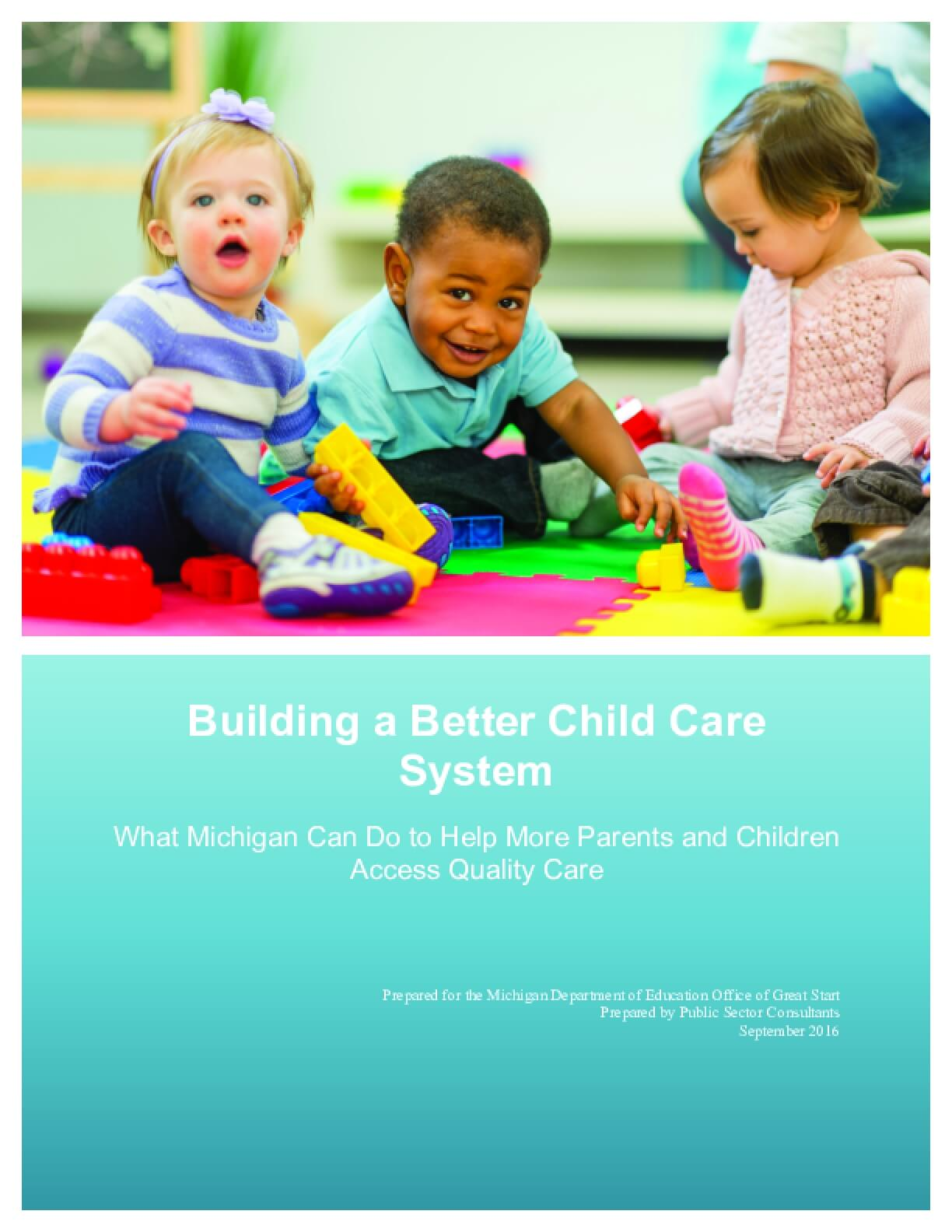 Building a Better Child Care System: What Michigan Can Do to Help More Parents and Children Access Quality Care