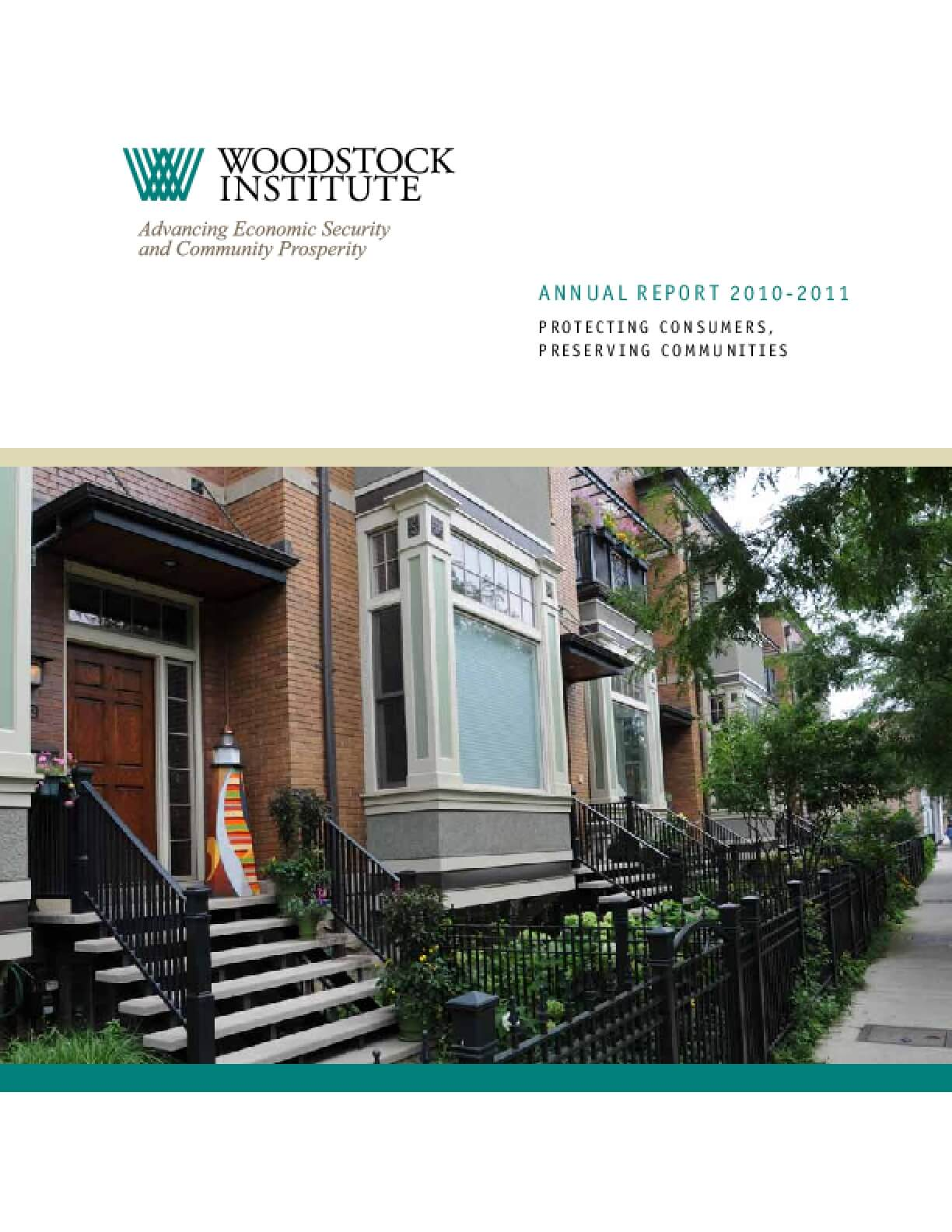 Woodstock Institute 2010-2011 Annual Report: Protecting Consumers, Preserving Communities