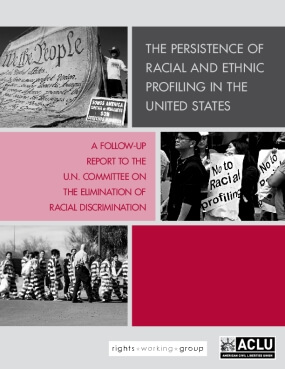 The Persistence Of Racial And Ethnic Profiling In The United States