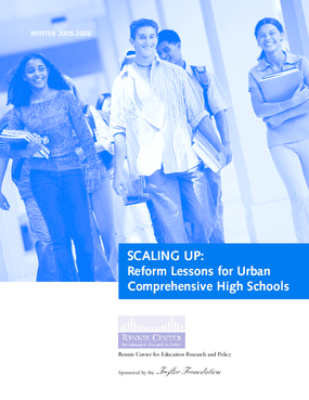 Scaling Up: Reform Lessons for Urban Comprehensive High Schools