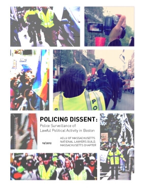 Policing Dissent: Police Surveillance of Lawful Political Activity in Boston