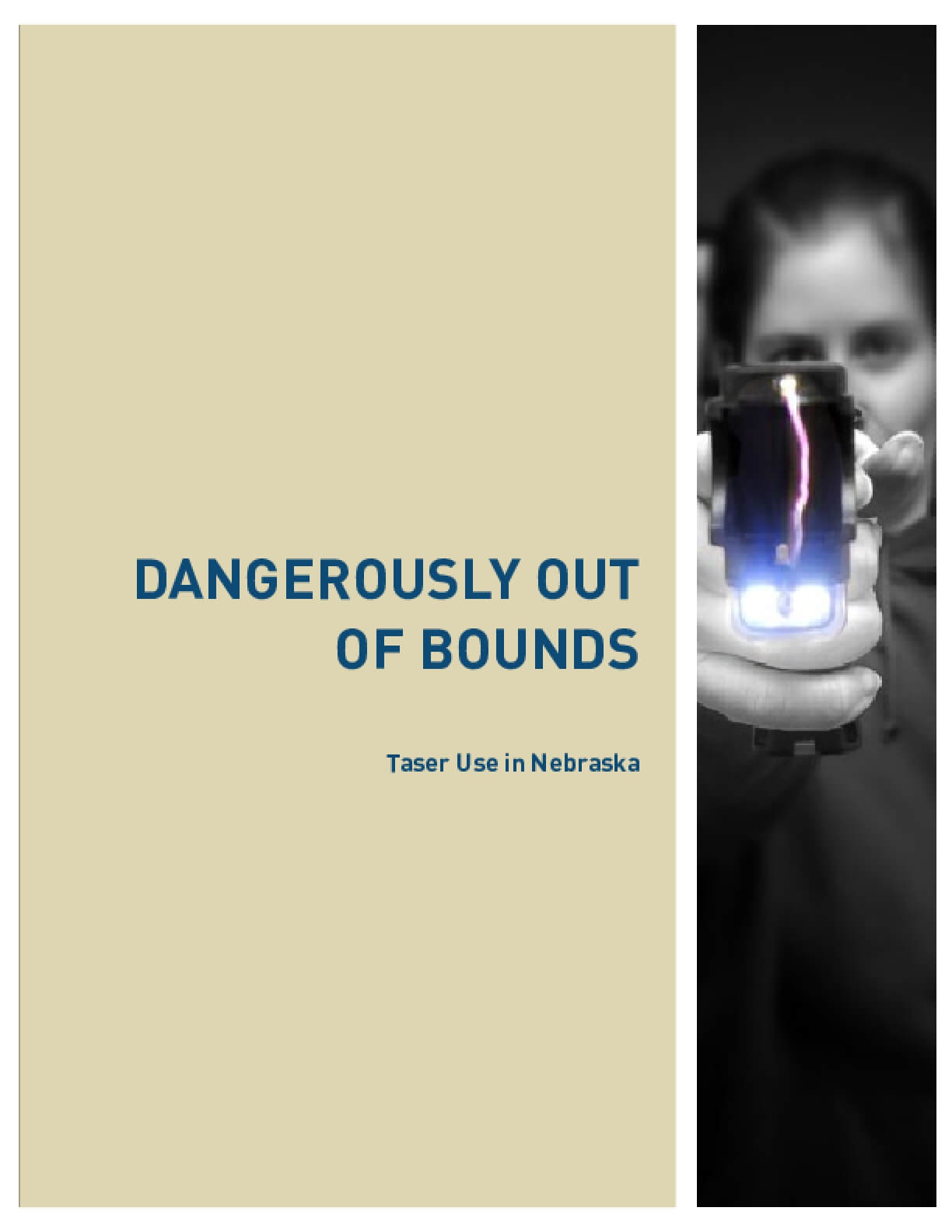 Dangerously Out of Bounds: Tasers in Nebraska