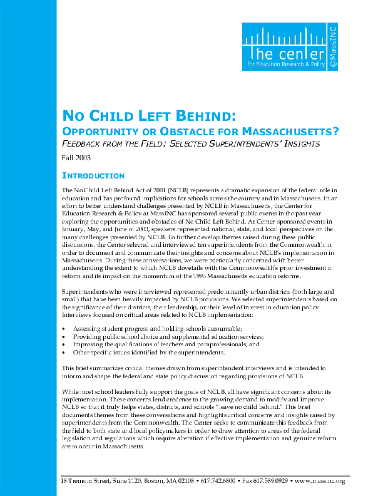 No Child Left Behind - Opportunity or Obstacle for Massachusetts: Feedback From the Field - Interviews with Selected Superintendents