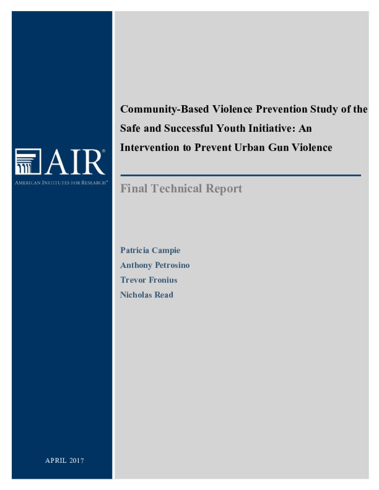 Community-Based Violence Prevention Study of the Safe and Successful Youth Initiative: An Intervention To Prevent Urban Gun Violence