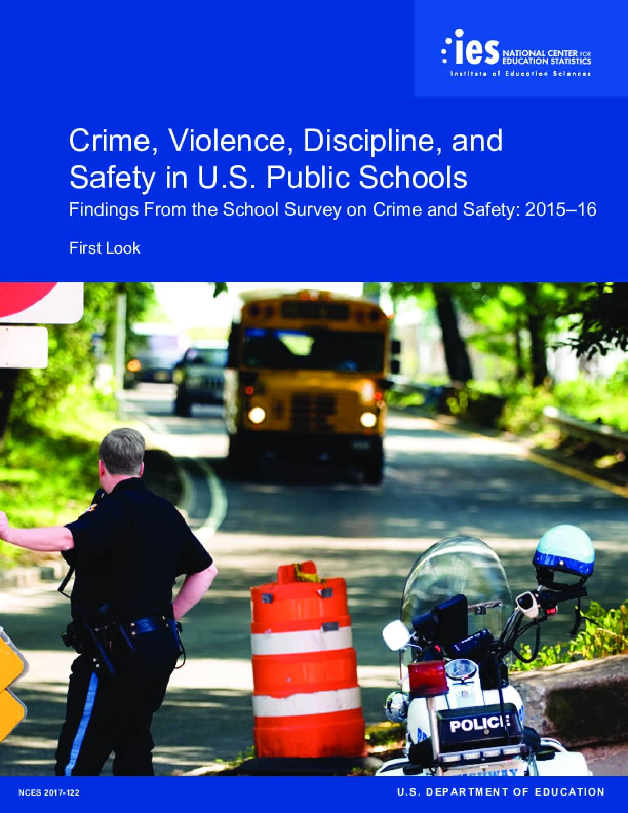 Crime, Violence, Discipline, and Safety in U.S. Public Schools: Findings from the School Survey on Crime and Safety - 2015-16