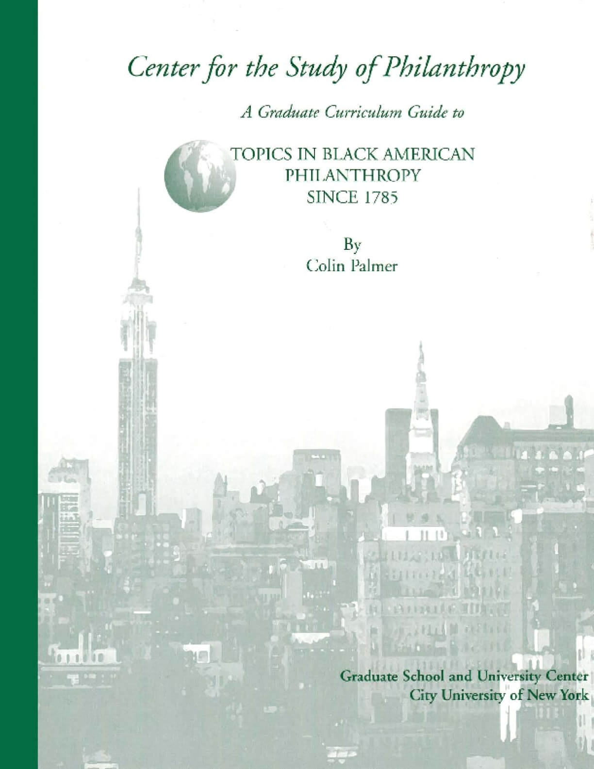 A Graduate Curriculum Guide to Topics in Black American Philanthropy Since 1785