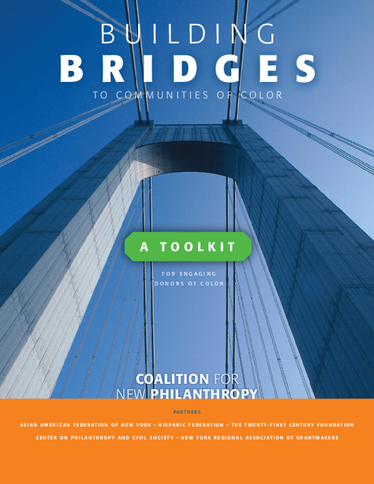 Building Bridges to Communities of Color: A Toolkit for Engaging Donors of Color