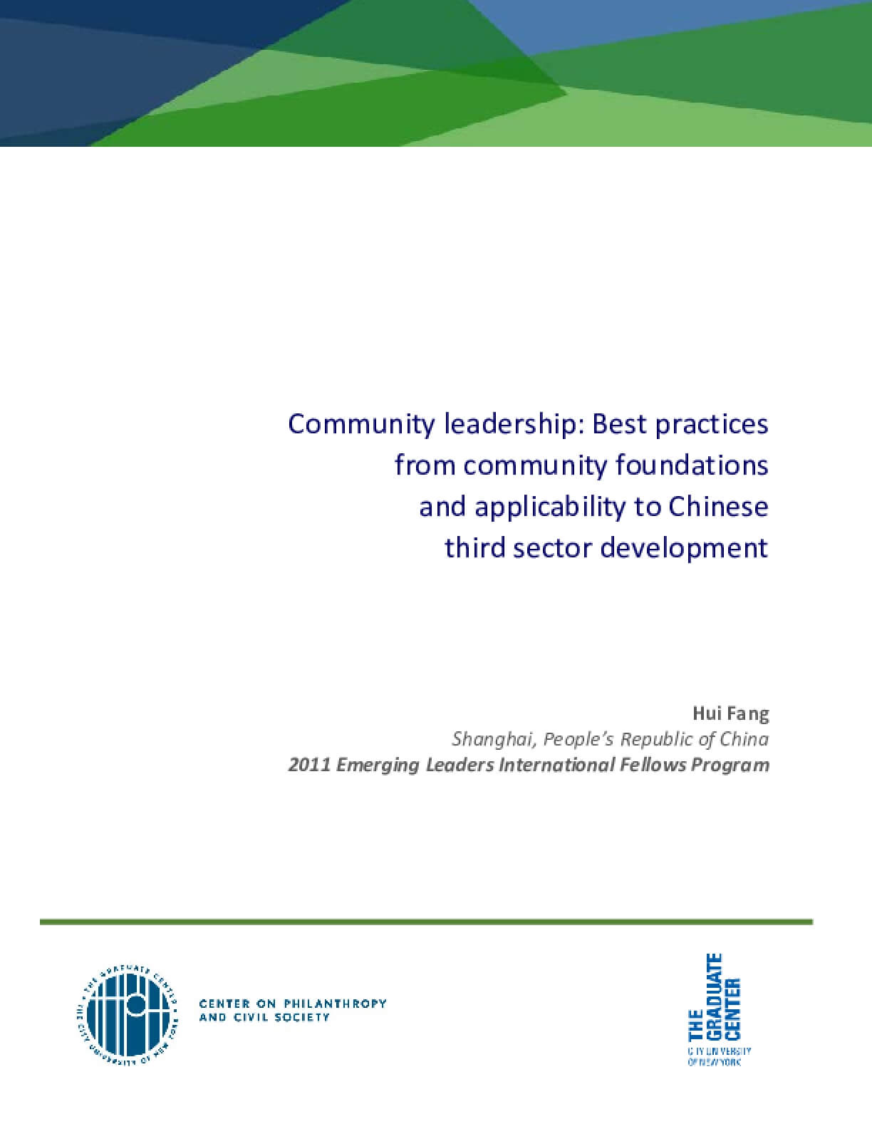 Community Leadership: Best Practices fromCommunity Foundations and Applicability toChinese Third Sector Development