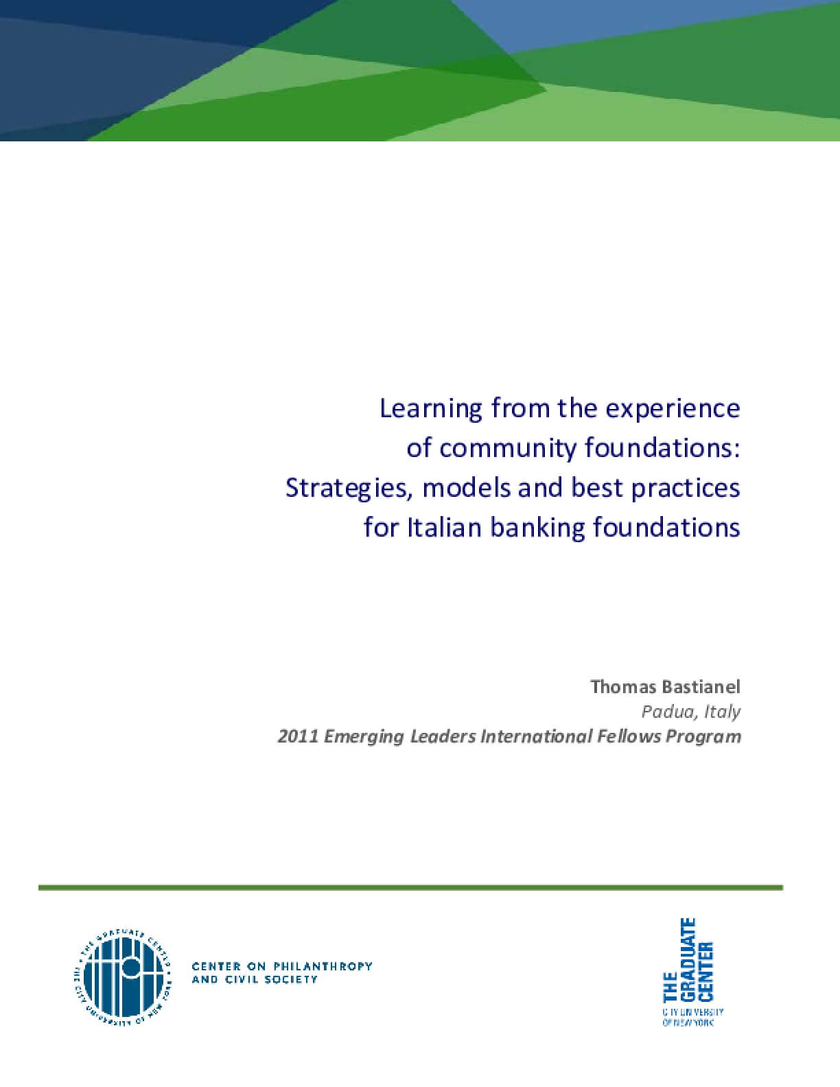Learning from the Experience of Community Foundations: Strategies, Models and Best Practices for Italian Banking Foundations