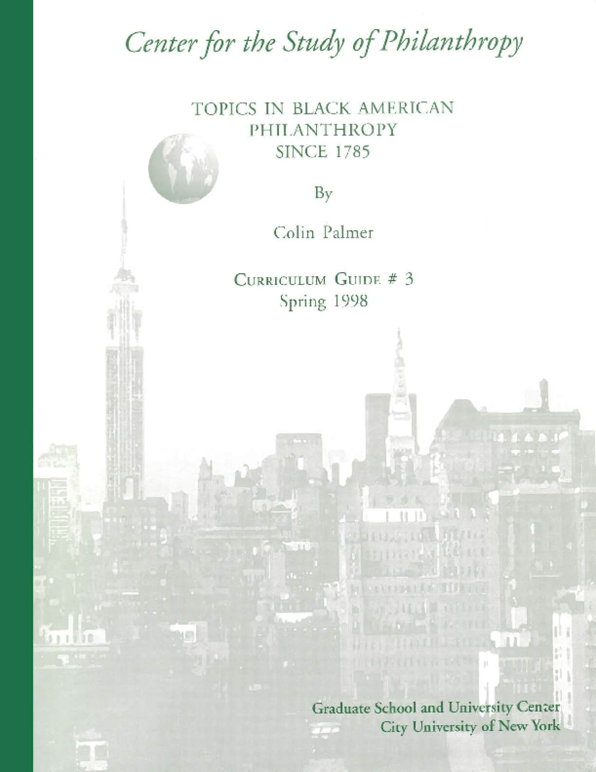 Topics in Black American Philanthropy in the United States Since 1785