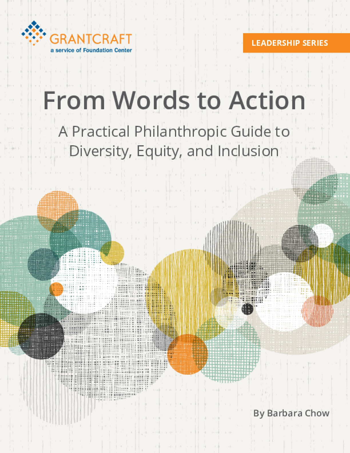 From Words to Action: A Practical Philanthropic Guide to Diversity, Equity, and Inclusion