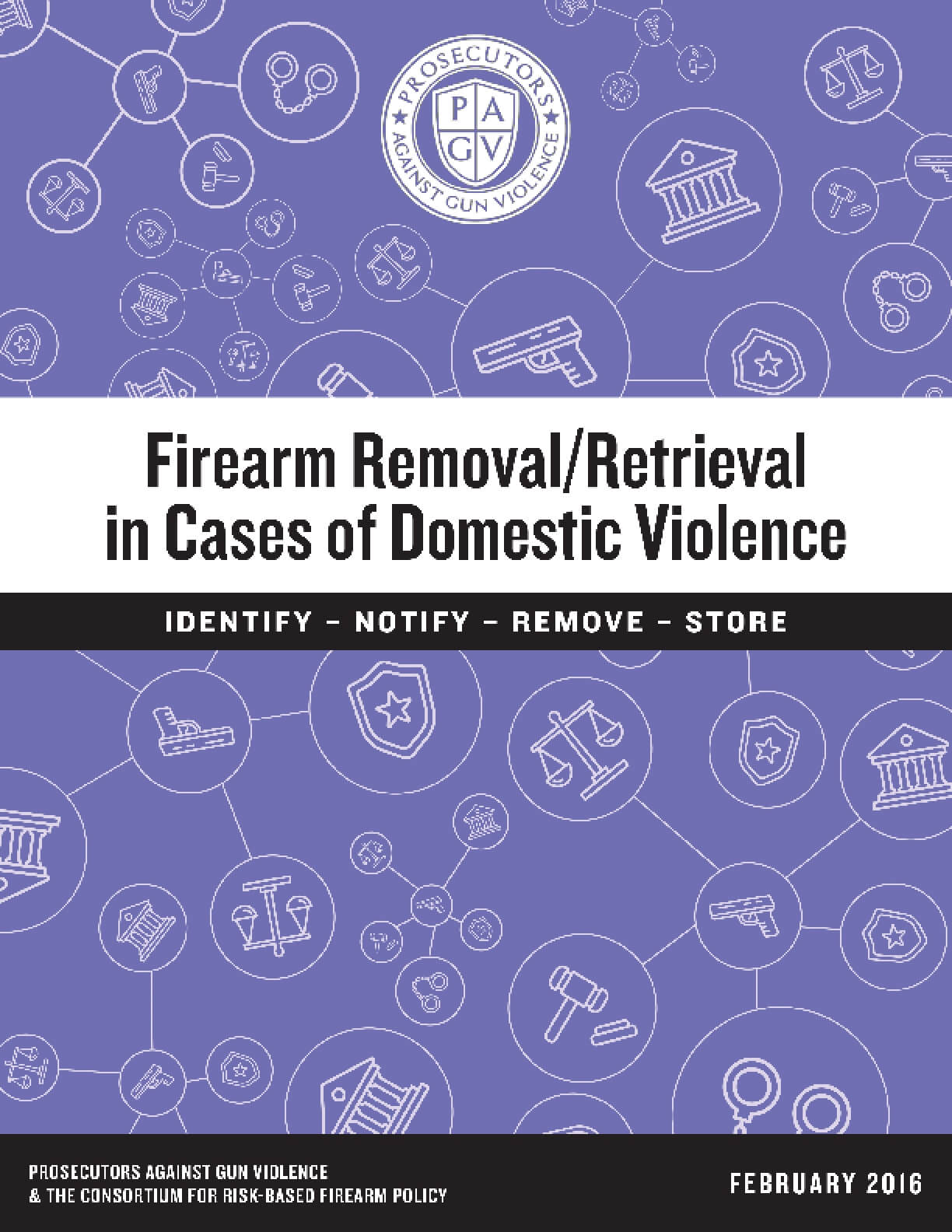 Firearm Removal/Retrieval in Cases of Domestic Violence
