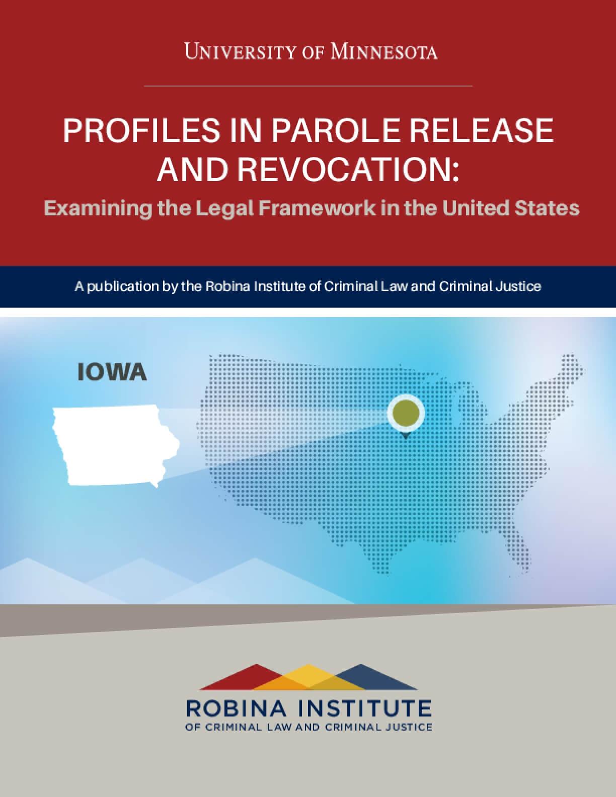 Profiles in Parole Release and Revocation Iowa
