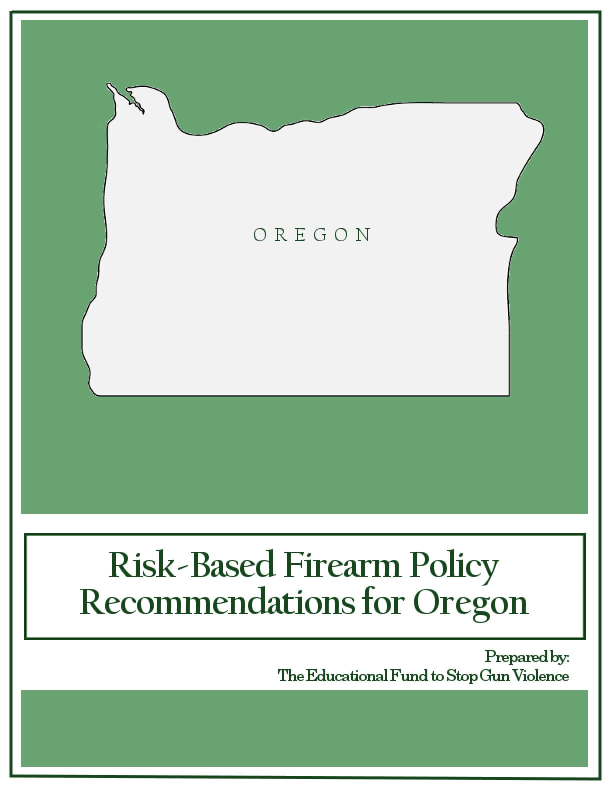 Risk-Based Firearm Policy Recommendations for Oregon