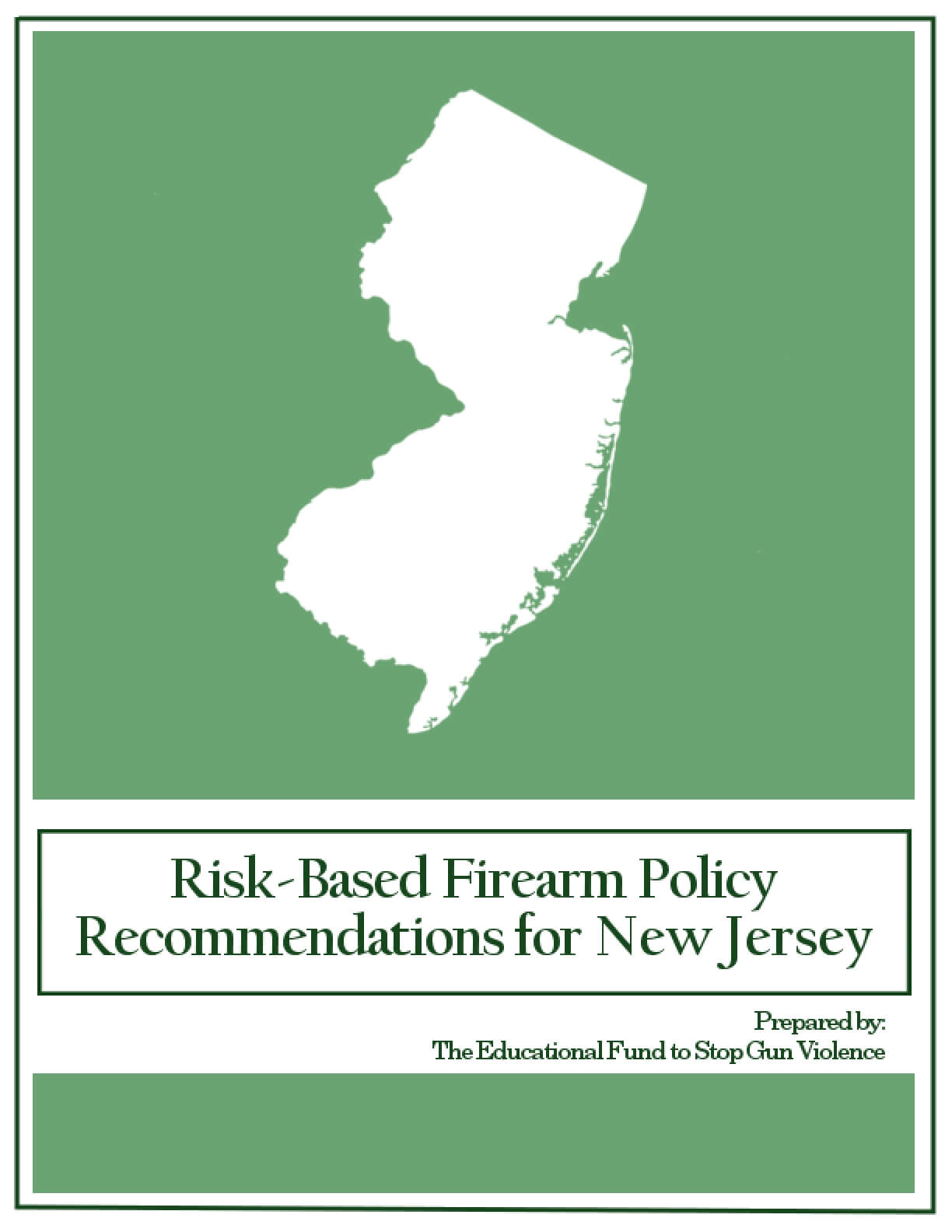 Risk-Based Firearm Policy Recommendations for New Jersey