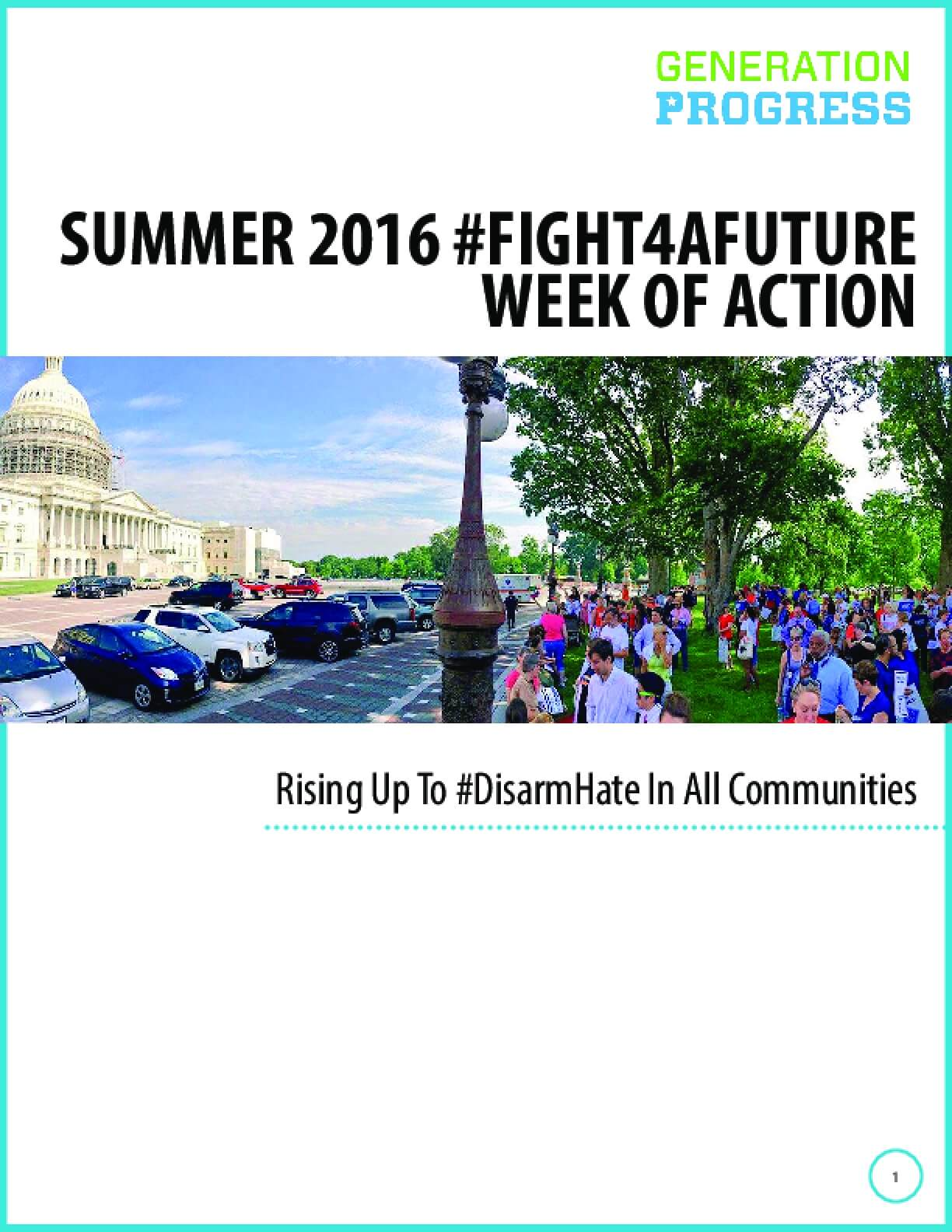 Summer 2016 #FIGHT4AFUTURE Week of Action: Rising up to #DisarmHate in All Communities