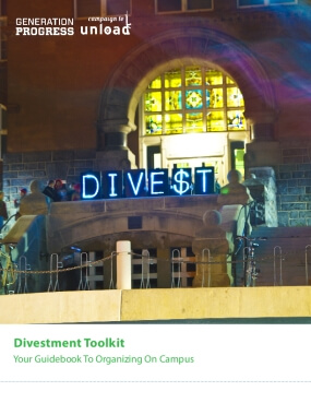 Divestment Toolkit: Your Guidebook To Organizing On Campus