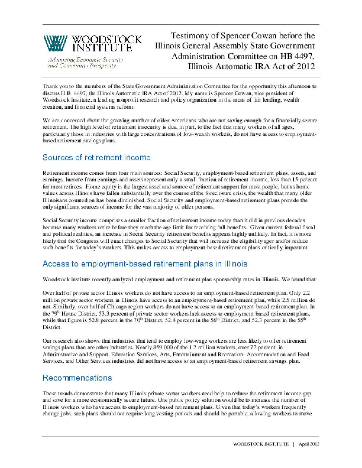 Testimony of Spencer Cowan before the Illinois General Assembly State Government Administration Committee on HB 4497, Illinois Automatic IRA Act of 2012