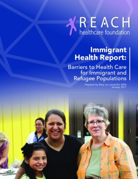Immigrant Health Report: Barriers to Health Care for Immigrant and Refugee Populations