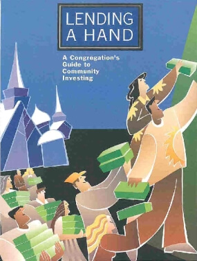 Lending A Hand: A Congregation's Guide to Community Investing