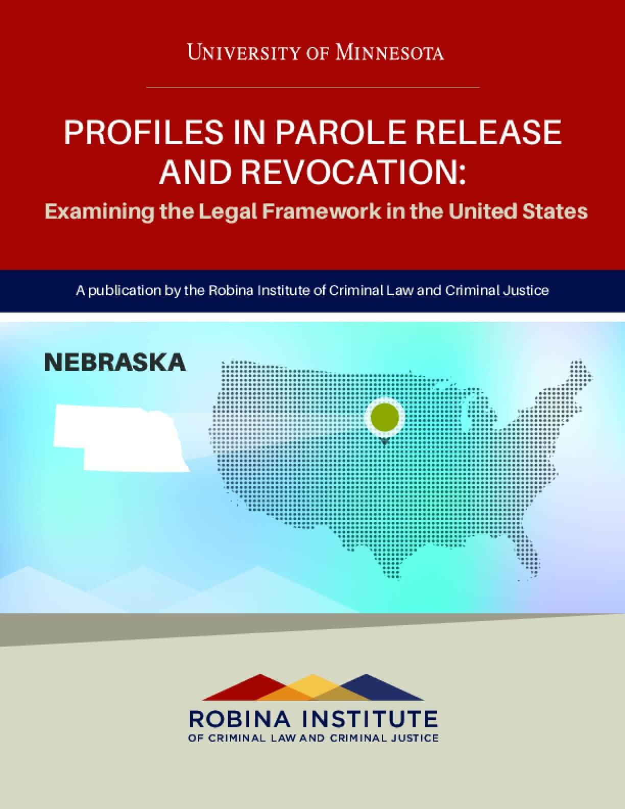 Profiles in Parole Release and Revocation Nebraska