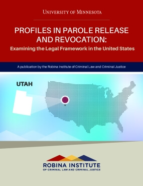 Profiles in Parole Release and Revocation Utah