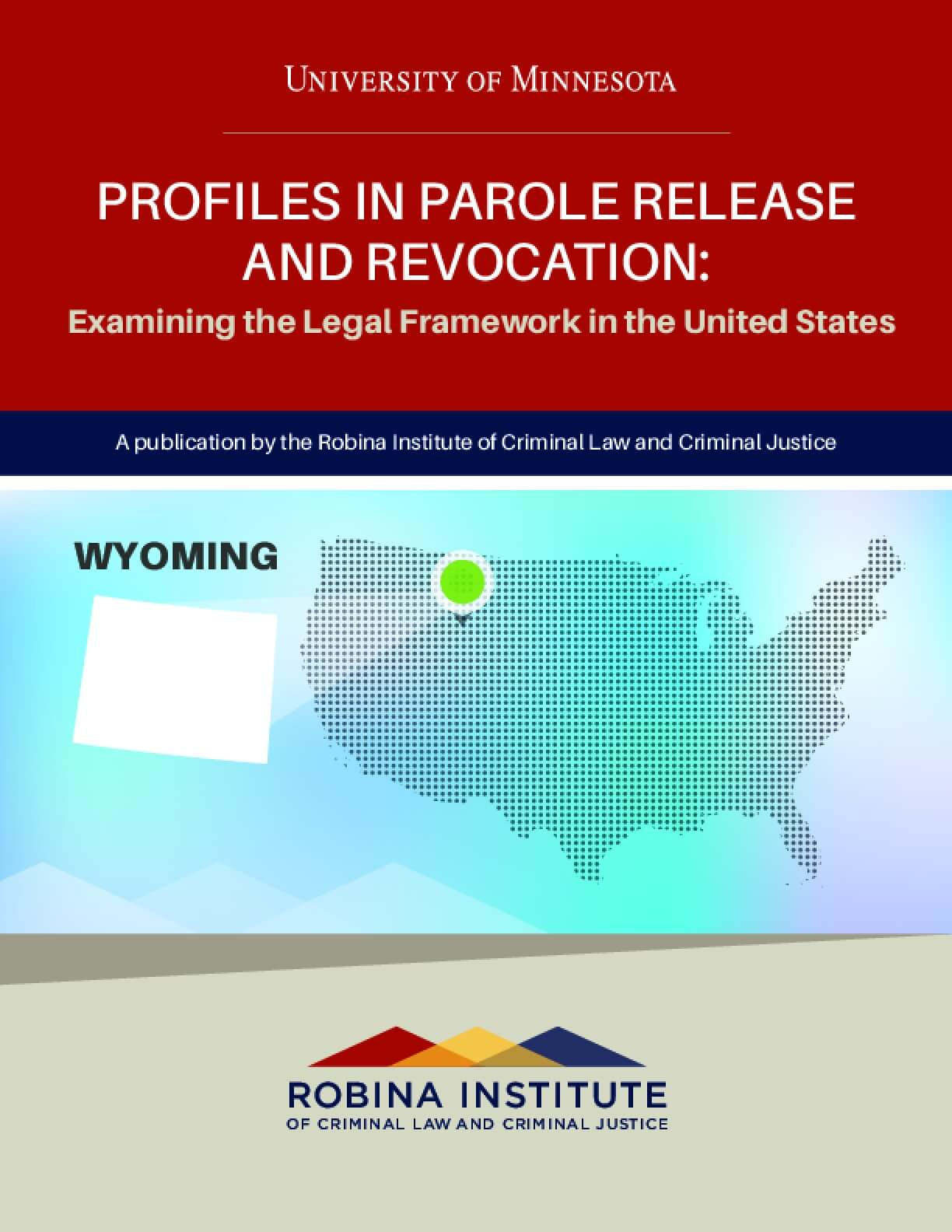 Profiles in Parole Release and Revocation Wyoming