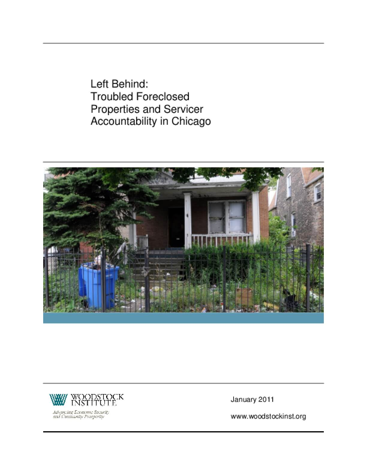 Left Behind: Troubled Foreclosed Properties and Servicer Accountability in Chicago